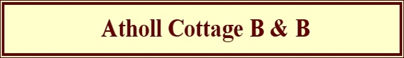 Atholl Cottage B & B Banner with Scottish Tourist Board 3 star classification